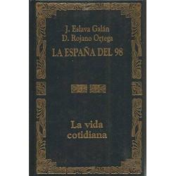 La España del 98. La vida...