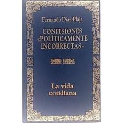"""Confesiones """"políticamente..."""