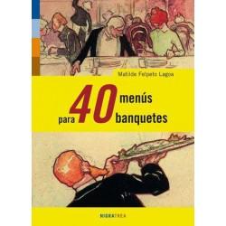 40 menus para 40 banquetes...