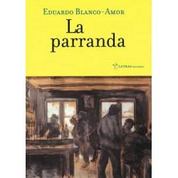 La parranda (Eduardo Blanco...