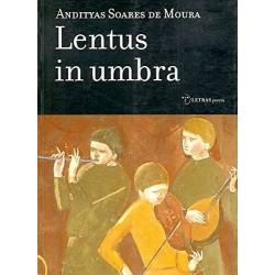Lentus in umbra (Andityas...