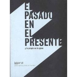 El pasado en el presente y...