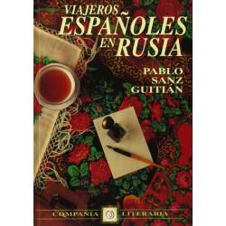 Viajeros españoles en Rusia...