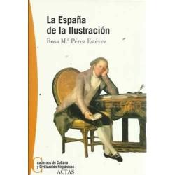 La España de la ilustración...