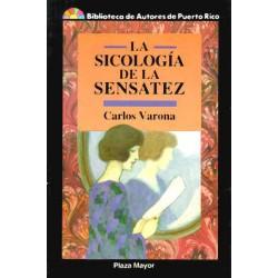 La sicología de la sensatez...