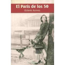 El París de los 50 (Octavio...