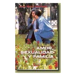 Amor, sexualidad y familia...