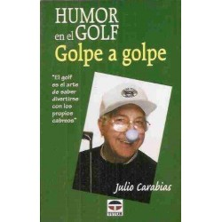 Humor en el Golf: golpe a...