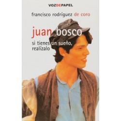 Juan Bosco: si tienes un...
