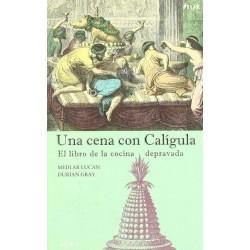 Una cena con Calígula: el...