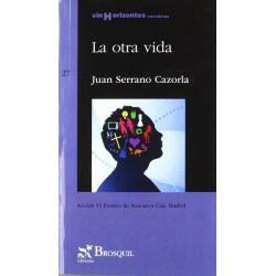 La otra vida (Juan Serrano...