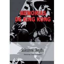 Memorias de King Kong...