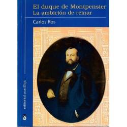 El duque de Montpensier. La...