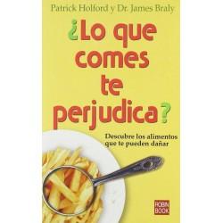 ¿Lo que comes te perjudica?...