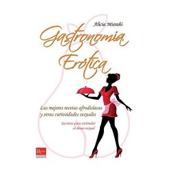 Gastronomía erótica: las...