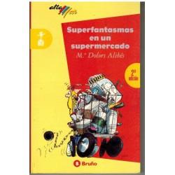 Superfantasmas en un...