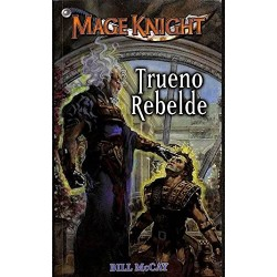 Trueno rebelde: Mage Knight...
