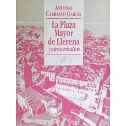 La Plaza Mayor de Llerena y...