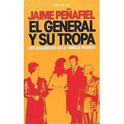 El General y su tropa: mis...