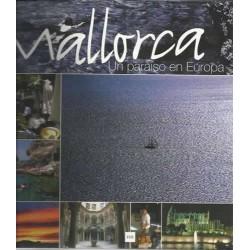 Mallorca, un paraíso en...