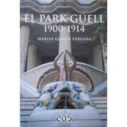El Park Güell 1900-1914...