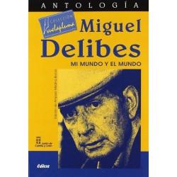 Miguel Delibes: mi mundo y...