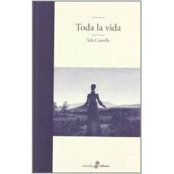 Toda la vida (Ada Castells)...