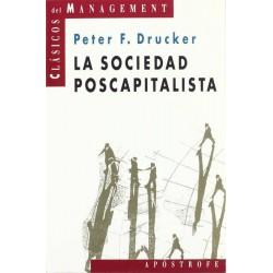La sociedad poscapitalista...