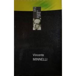 Vincente Minnelli...