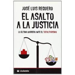 El asalto a la justicia: la...