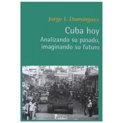 Cuba hoy: analizando su...
