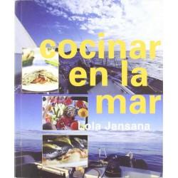 Cocinar en la mar (Lola...