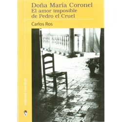Doña María Coronel, el amor...