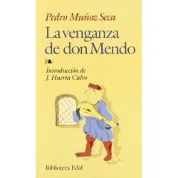 La venganza de don Mendo...