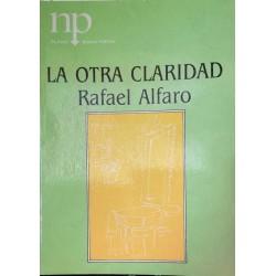 La otra claridad (Rafael...