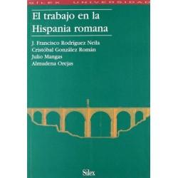 El trabajo en la Hispania...