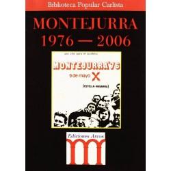 Montejuria 1976-2006...