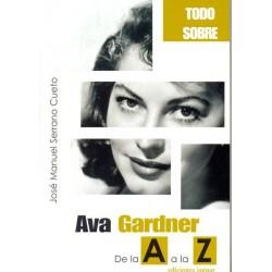 Ava Gardner de la A a la Z...