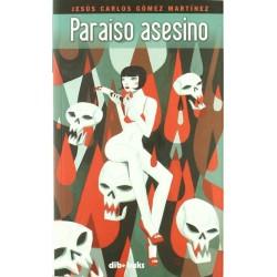 Paraíso asesino (Jesús...