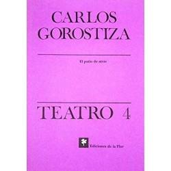 Teatro 4 Carlos Gorostiza:...