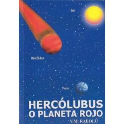 Hercólubus o Planeta Rojo...