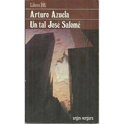 Un tal José Salomé (Arturo...