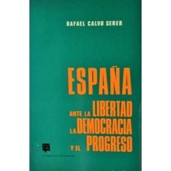 España ante la libertad, la...