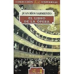 El libro de la ópera (Juan...