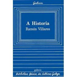 A historia (Ramón Villares)...