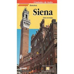 Siena. Guía con mapa...