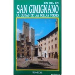 Un día en San Gimignano, la...