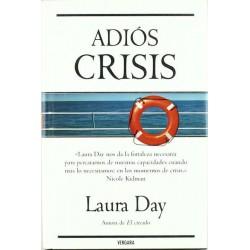 Adiós crisis (Laura Day)...
