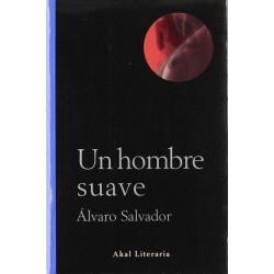 Un hombre suave (Alvaro...