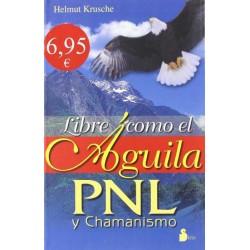 Libre como el Águila PNL y...